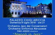 Ariccia, Palazzo Chigi: domenica 8 luglio Napoli in Jazz con Pino Jodice e l'Accademia degli Sfaccendati
