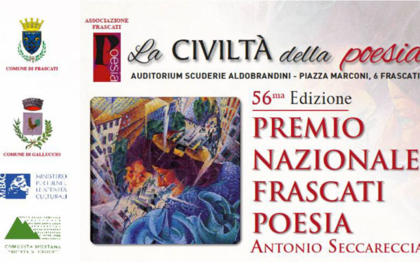 """La CIVILTÀ della poesia"""" Al via la 56a Edizione del Premio Nazionale Frascati Poesia Antonio Seccareccia"""