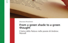 """FROM A GREEN SHADE TO A GREEN THOUGHT"": eventually, the work of Eleonora Persichetti on Andrew Marvell is now on the road"
