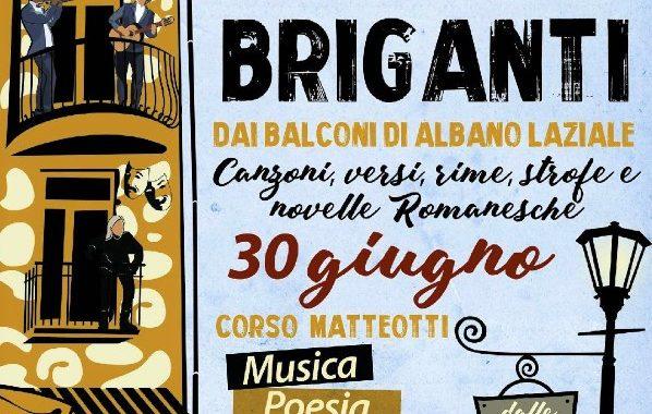 Canti e Briganti dai balconi di Albano Laziale Sabato 30 Giugno